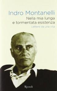 La lunga e tormentata esistenza di Indro Montanelli
