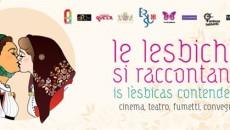 Le lesbiche si raccontano, a Cagliari fino al 29 marzo
